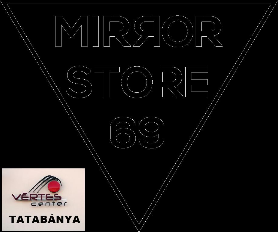Mirror Store Tatabánya Vértes Center I.emelet személyes átvétel