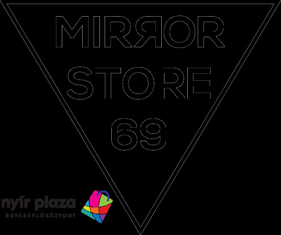 Mirror Store Nyíregyháza Nyír Pláza  I.emelet személyes átvétel